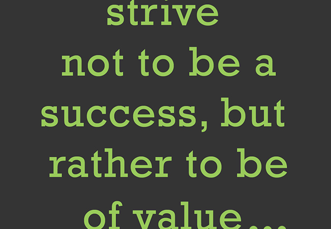 strive not to be a success quote